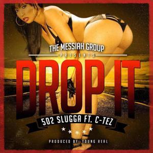 Drop It (feat. C-Tez)