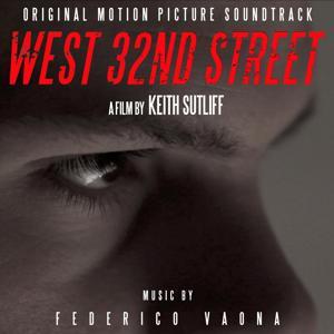 West 32nd Street (Original Motion Picture Soundtrack)