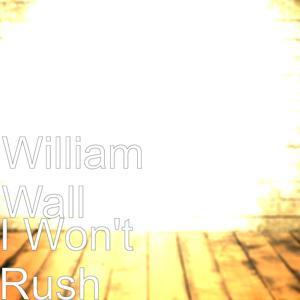 I Won't Rush