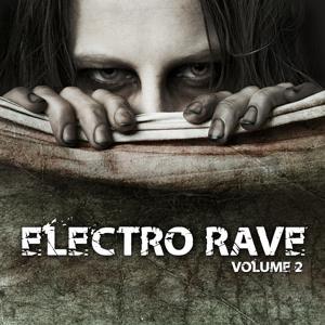 Electro Rave, Vol. 2