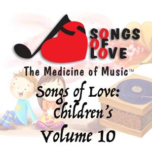 Songs of Love: Childrens, Vol. 10