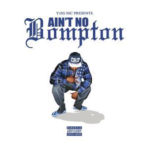 Aint No Bompton