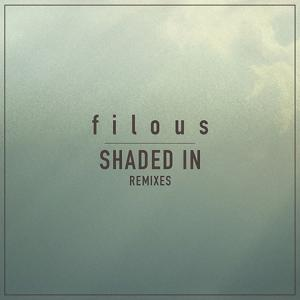 Shaded In (Remixes)