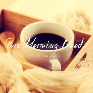Pure Morning Mood (Relaxed Morning Kick Off)