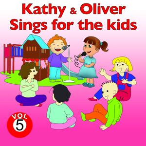 Kathy and Oliver Sings for the Kids, Vol. 5