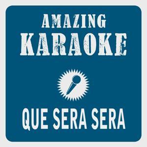 Que Sera Sera (Karaoke Version) (Originally Performed By Captain Cook)