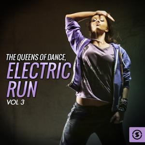 The Queens Of Dance: Electric Run, Vol. 3