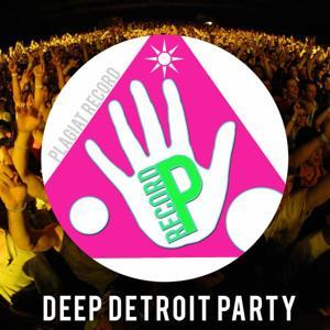Deep Detroit Party