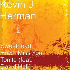 Sweetheart How I Miss You Tonite (feat. David Hall)