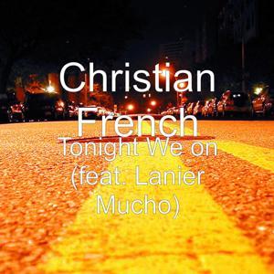 Tonight We On (feat. Lanier Mucho)