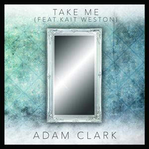 Take Me (feat. Kait Weston)