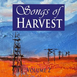 Songs of Harvest, Vol. 2