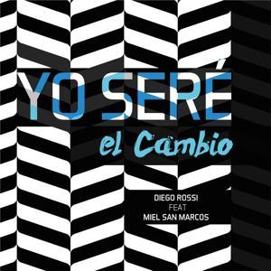 Yo Seré el Cambio (feat. Miel San Marcos)