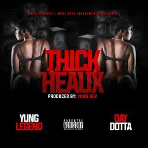 Thick Heaux (feat. Day Dotta)