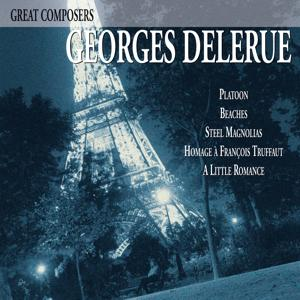 Great Composers: Georges Delerue