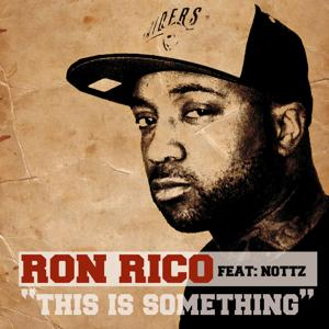 This Is Something (feat. Nottz)
