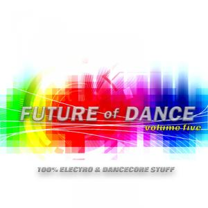 Future of Dance 5