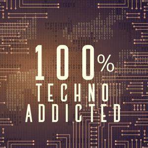 100% Techno Addicted