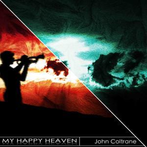 My Happy Heaven (Remastered)