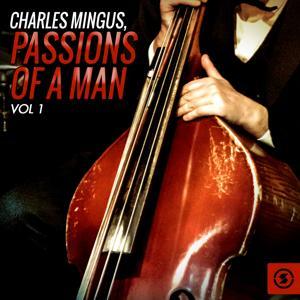Passions of a Man, Vol. 1