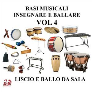 Basi Musicali, Insegnare e ballare, Vol. 3 (Standard) (Liscio E Ballo da Sala)