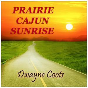 Prairie Cajun Sunrise