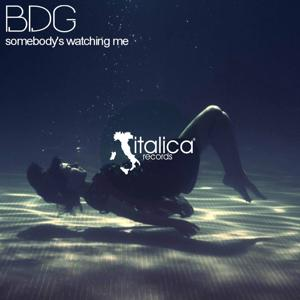 Somebody's Watching Me (BDG Club Mix)