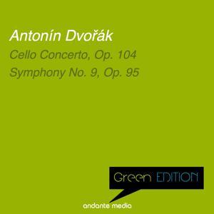 Green Edition - Dvořák: Cello Concerto, Op. 104 & Symphony No. 9