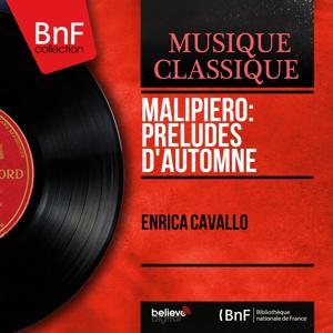 Malipiero: Préludes d'automne (Mono Version)