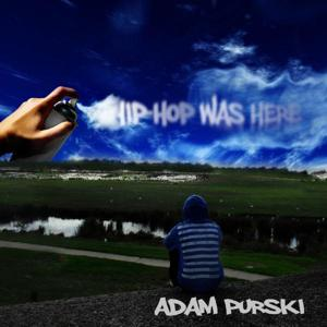 Hip Hop Was Here