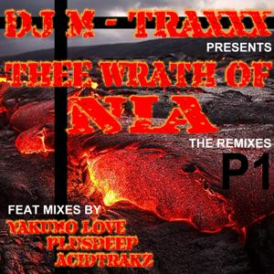 Thee Wrath of Nia (The Remixes, Pt. 1)