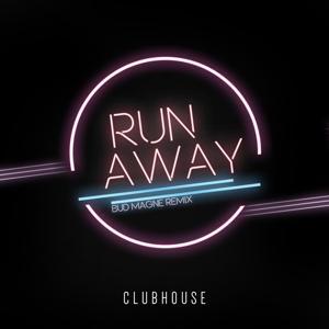 Run Away (Bud Magne Remix)