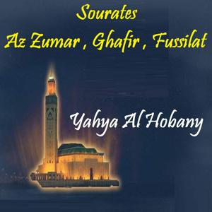Sourates Az Zumar , Ghafir , Fussilat (Quran)