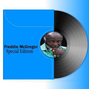 Freddie McGregor: Special Edition