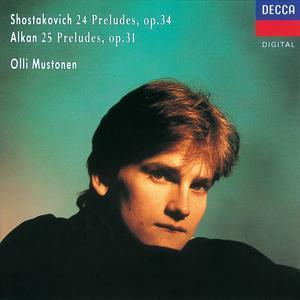Shostakovich: 24 Preludes/Alkan: 25 Preludes