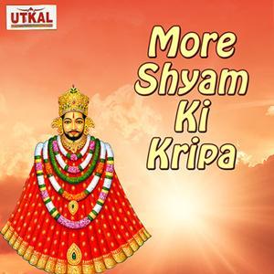More Shyam Ki Kripa