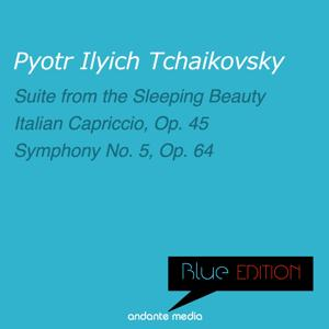 Blue Edition - Tchaikovsky: Suite from the Sleeping Beauty & Symphony No. 5, Op. 64