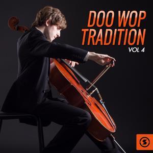 Doo Wop Tradition, Vol. 4