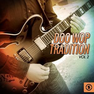 Doo Wop Tradition, Vol. 2