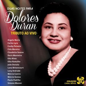Tributo: Duas Noites para Dolores Duran (Ao Vivo)