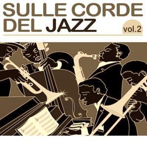 Sulle corde del Jazz, Vol. 2