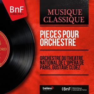 Pièces pour orchestre (Mono Version)