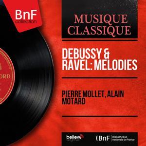 Debussy & Ravel: Mélodies (Mono Version)