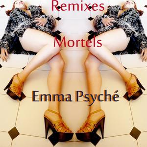 Remixes mortels