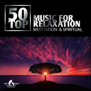 50 Top Music for Relaxation (Meditation & Spiritual)