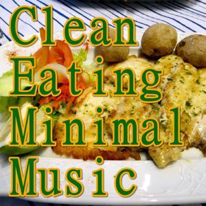 Clean Eating Minimal Music