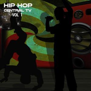Hip Hop Central TV, Vol. 1