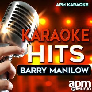 Karaoke Hits: Barry Manilow