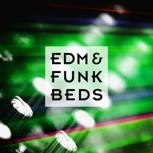 EDM & Funk Beds