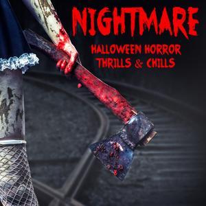 Nightmare: Halloween Horror Chills & Thrills